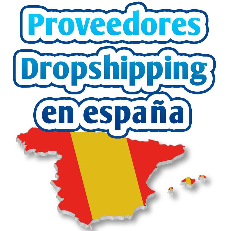 proveedores dropshipping españa